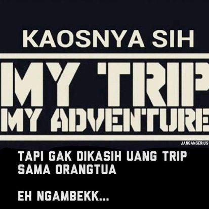 My-Trip-My-Adventure-katanya-tapi-via-janganserius